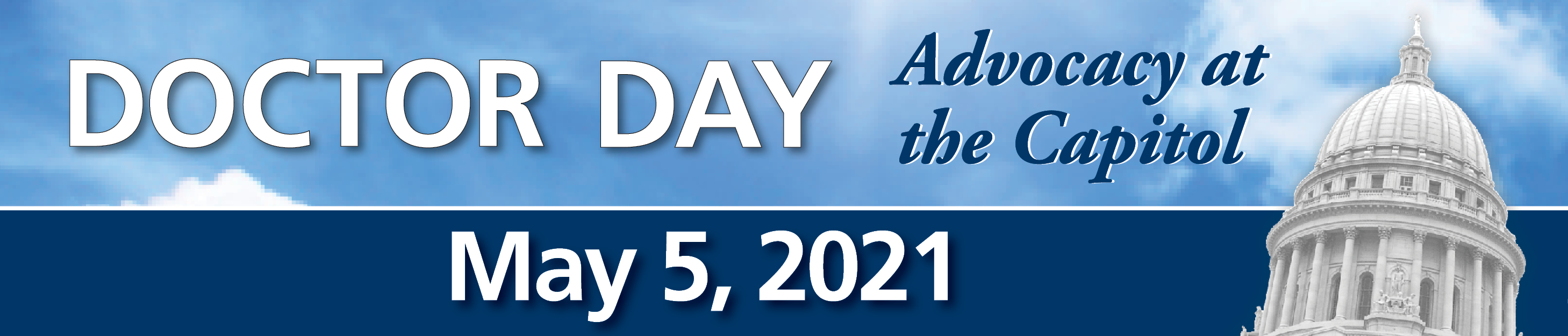 Doctor Day - May 5, 2021 - Advocacy at the Capitol